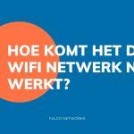hoe-komt-het-dat-mijn-wifi-netwerk-niet-goed-werkt-web